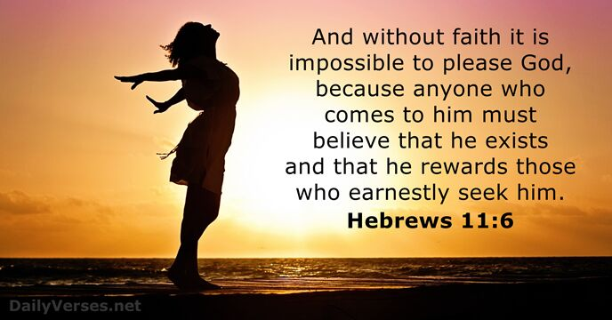 Image result for Hebrews 11:6