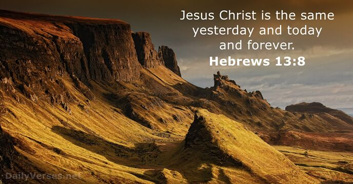 Hebrews 13:8 - Bible verse of the day - DailyVerses.net