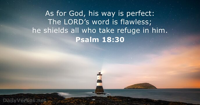 August 11, 2017 - Bible verse of the day - Psalm 18:30 ...