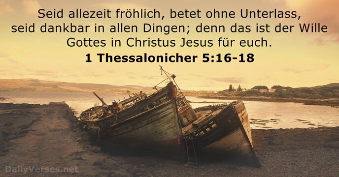 1 Thessalonicher 5:16-18