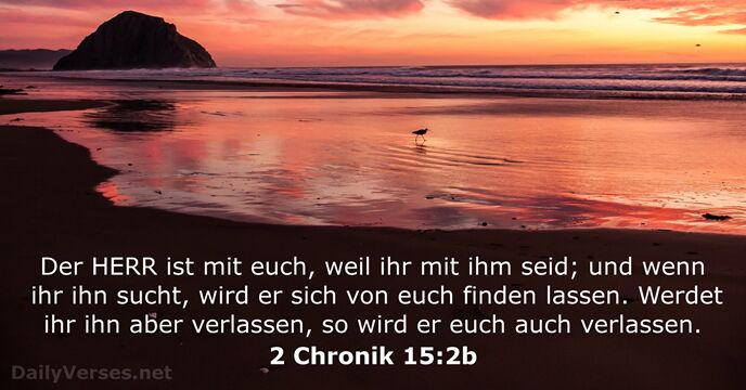 2 Chronik 15:2b