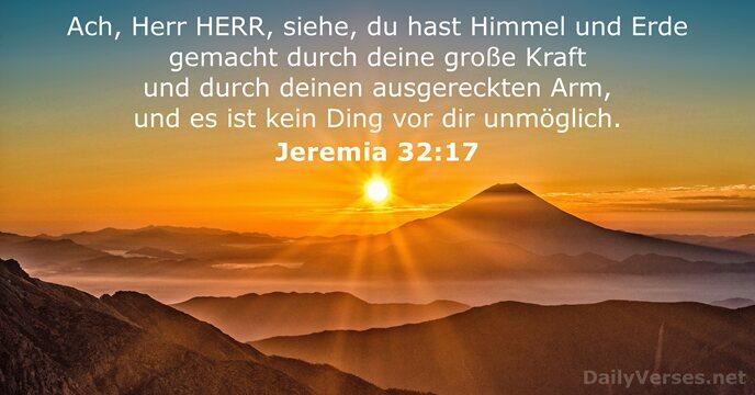 Jeremia 32:17 - Bibelvers des Tages - DailyVerses.net
