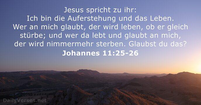 18 Bibelverse über Die Auferstehung Dailyversesnet