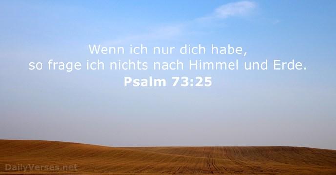 psalm 73 25 neue evangelistische bersetzung bibelvers des tages. Black Bedroom Furniture Sets. Home Design Ideas