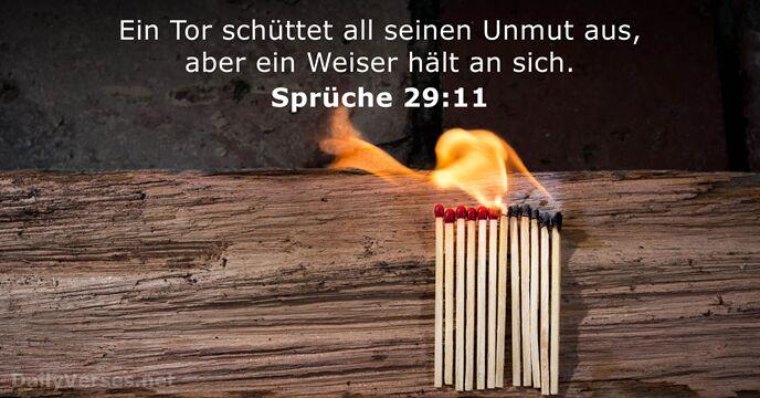 30. Juli 2018   Bibelvers des Tages   Sprüche 29:11   DailyVerses.net