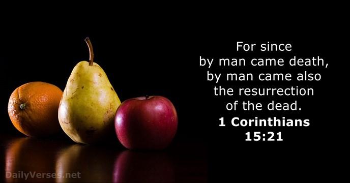 1 Corinthians 15:21