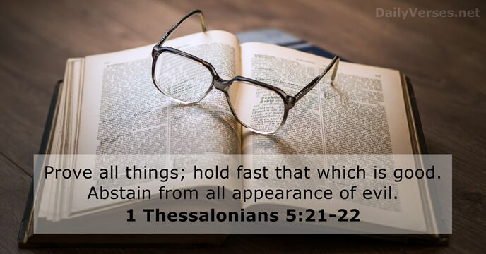 1 Thessalonians 5:21-22