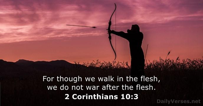 2 Corinthians 10:3