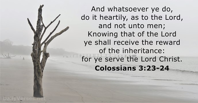 Colossians 3:23-24