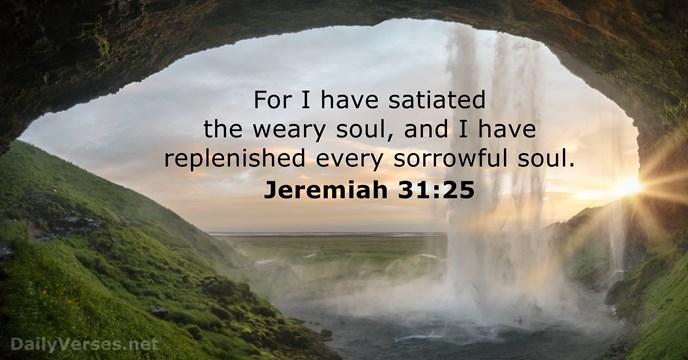 Jeremiah 31:25