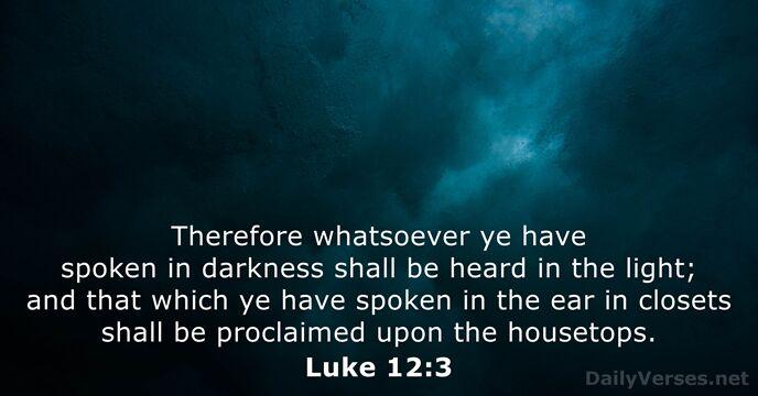 Luke 12:3