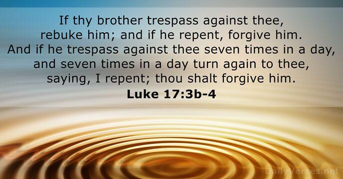 Luke 17:3b-4