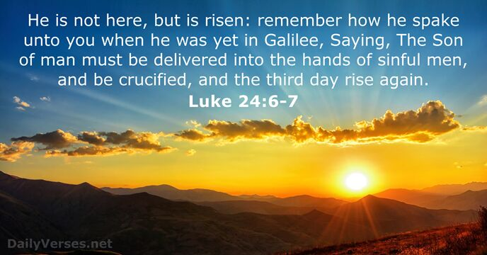 18 Bible Verses about the Resurrection - KJV - DailyVerses net