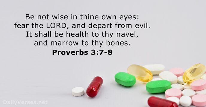 Proverbs 3:7-8