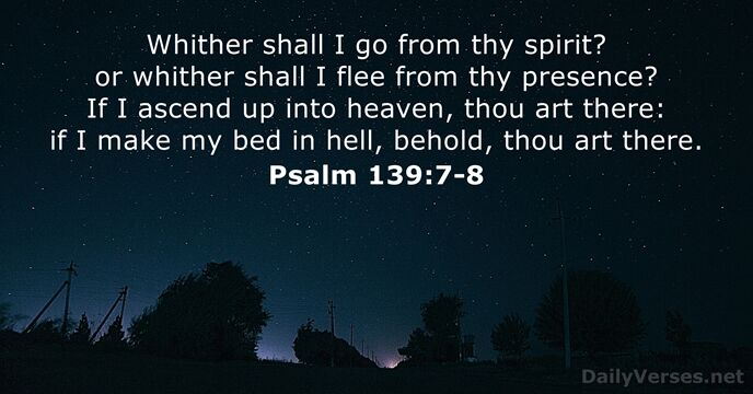 Psalm 139:7-8