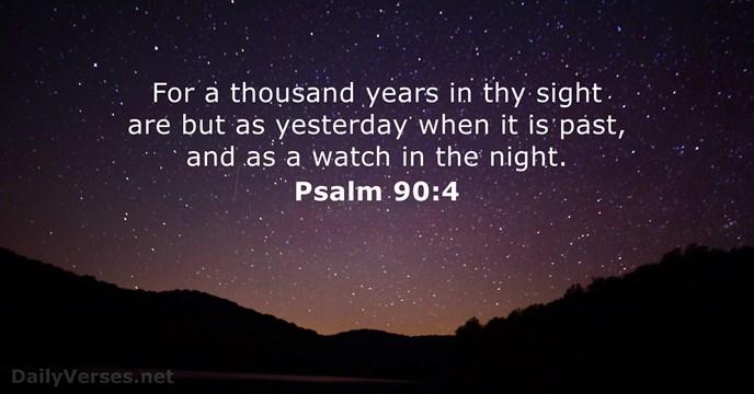 Psalm 90:4