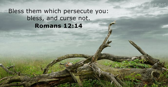 Image result for Bless and Do Not Curse Those who Persecute You