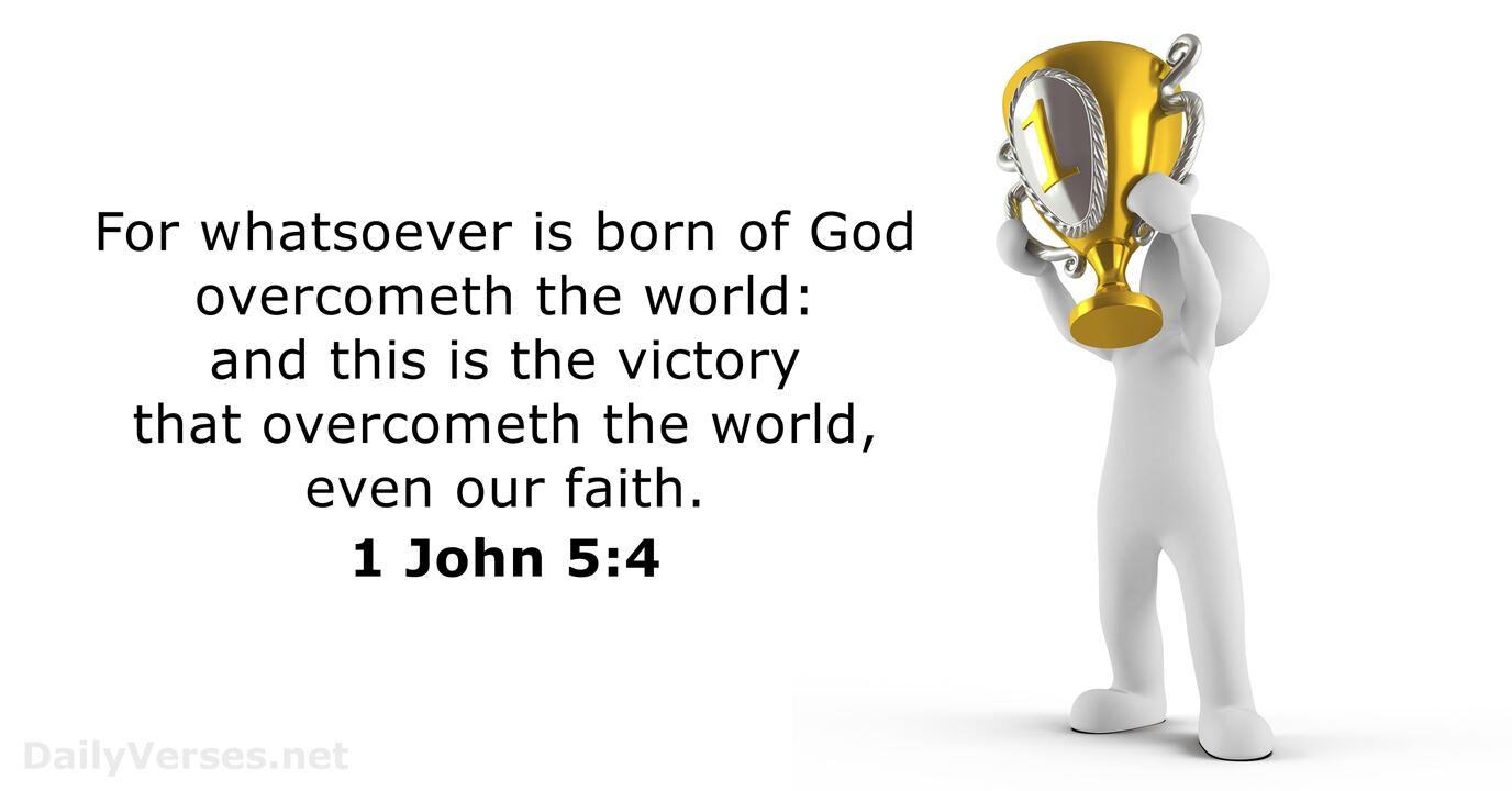 November 16, 2018 - KJV - Bible verse of the day - 1 John 5:4 -  DailyVerses.net