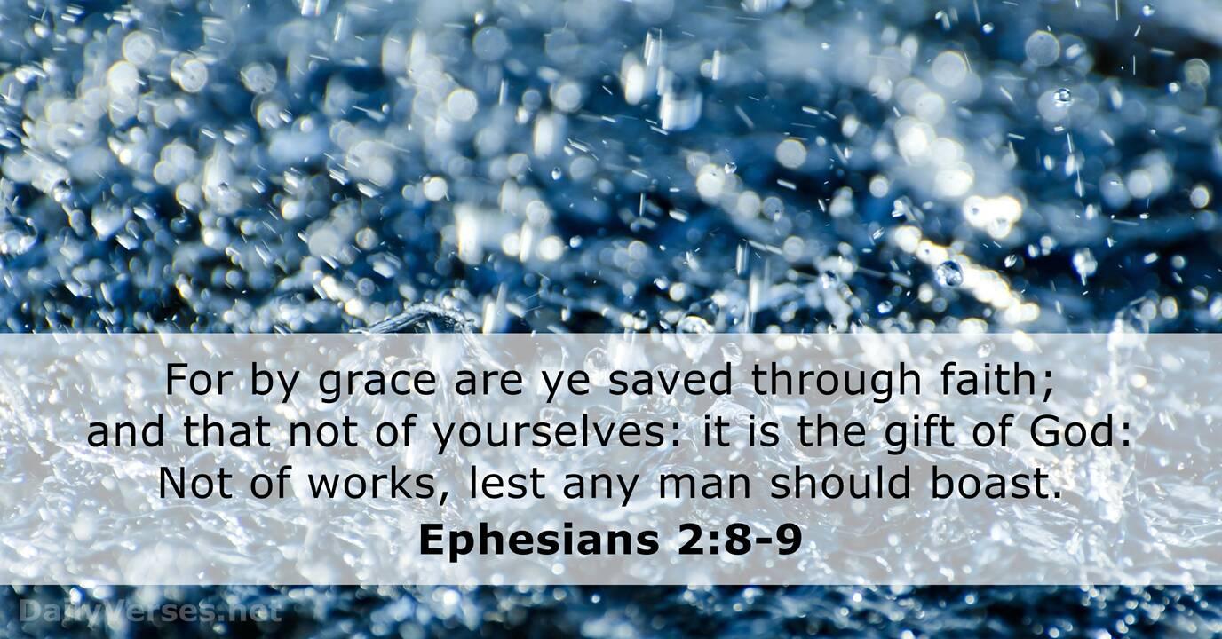 Ephesians 2:8-9 - KJV - Bible verse of the day - DailyVerses.net