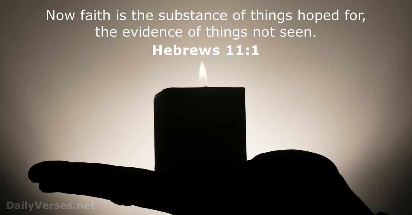 Hebrews 11:1 - NKJV - Bible verse of the day - DailyVerses.net