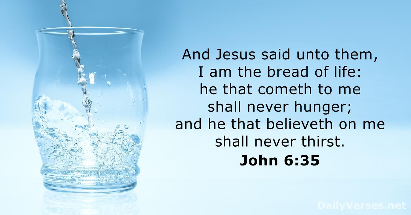John 6:35 - KJV - Bible verse of the day - DailyVerses.net