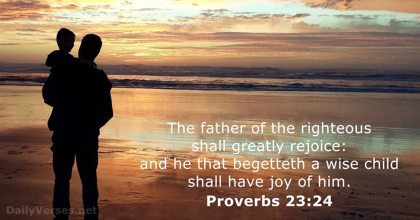 Proverbs 23 24 Esv Bible Verse Of The Day