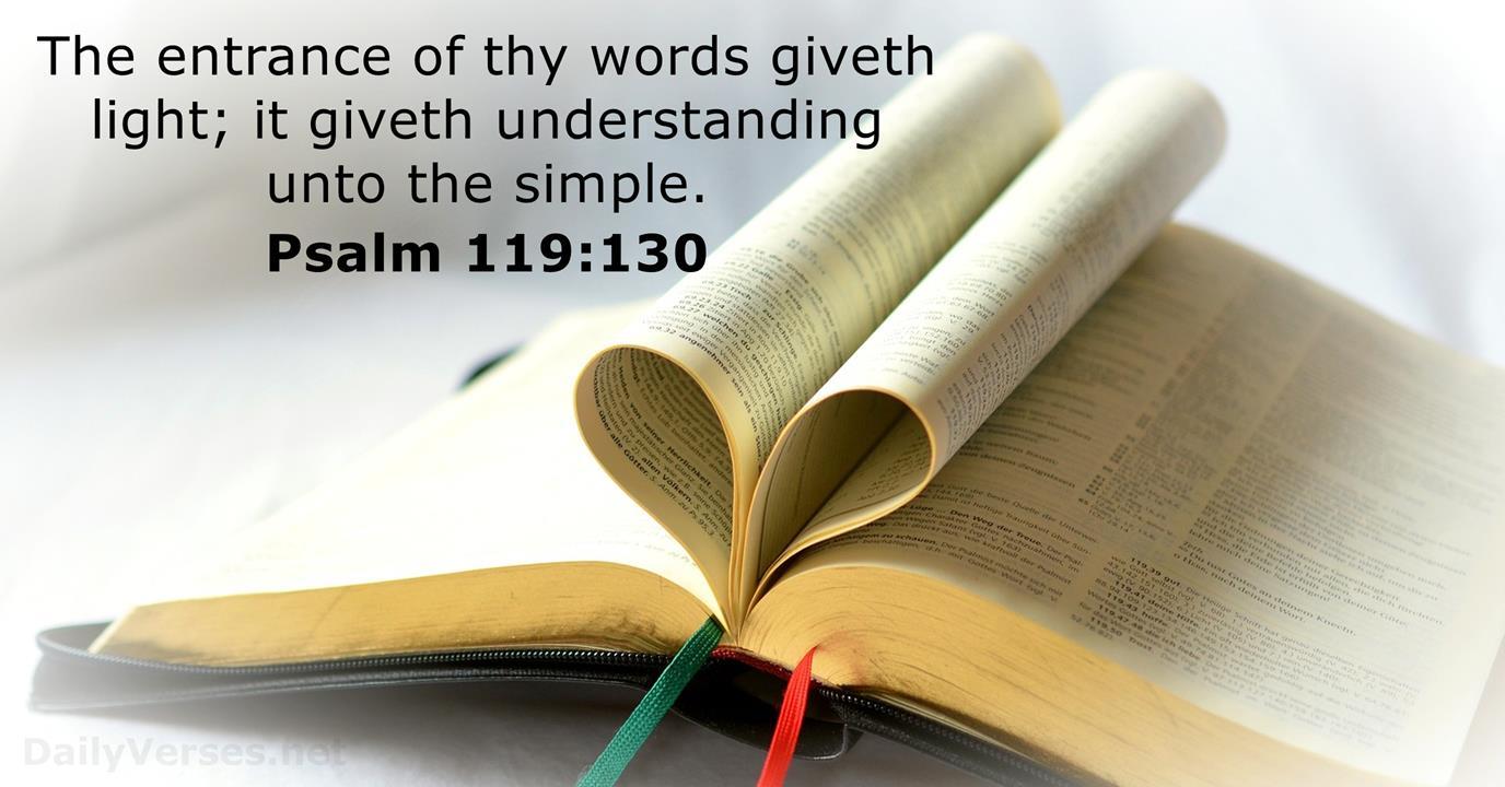 Psalm 119:130 - KJV - Bible verse of the day - DailyVerses.net