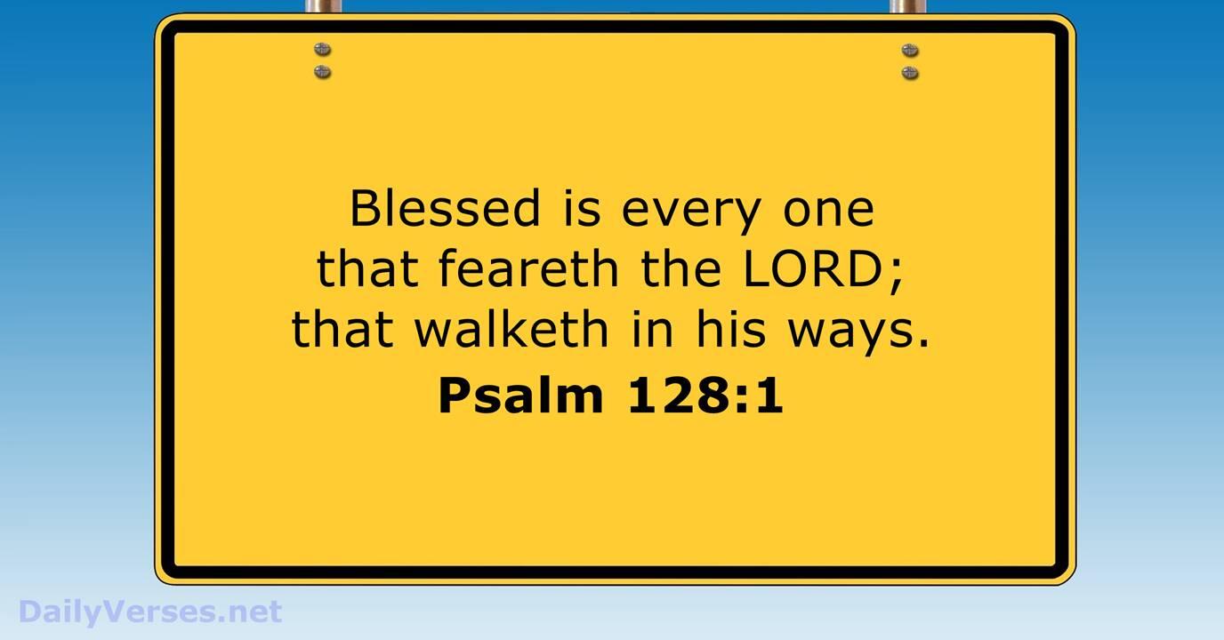 September 4, 2015 - KJV - Bible verse of the day - Psalm 128:1 ...