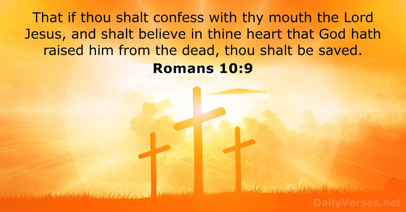 Romans 10:9 - KJV - Bible verse of the day - DailyVerses.net
