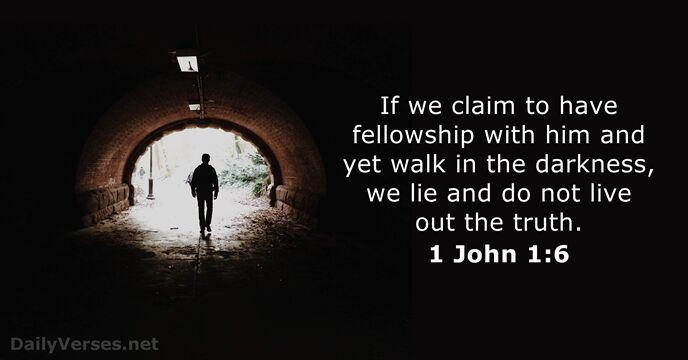 1 John 1 6 Bible Verse Of The Day Dailyverses Net