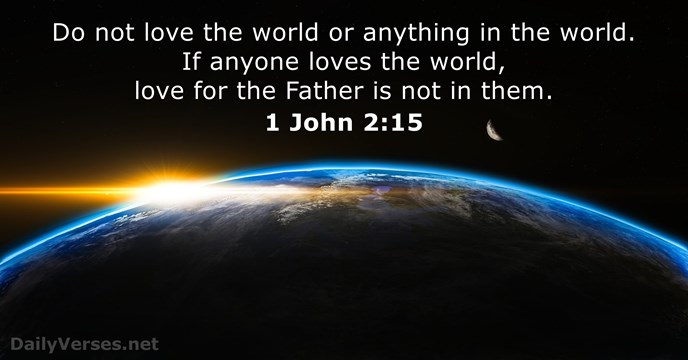 38 Bible Verses About The World