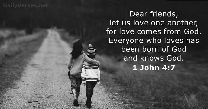 beautiful and romantic photograph of two children hand in hand with the Bible verse 1 John 4-7