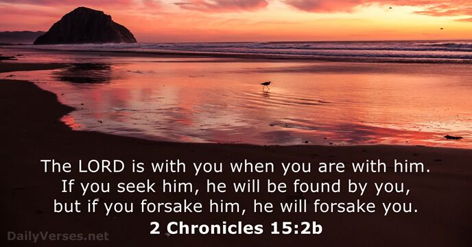 2 Chronicles 15:2b