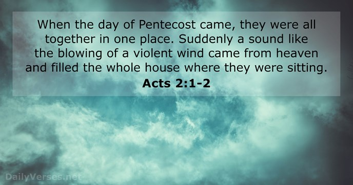 June 9, 2019 - Bible verse of the day - Acts 2:1-2 - DailyVerses net