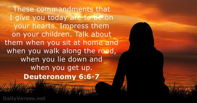 Deuteronomy 6 6 7 Bible Verse Of The Day Dailyverses Net