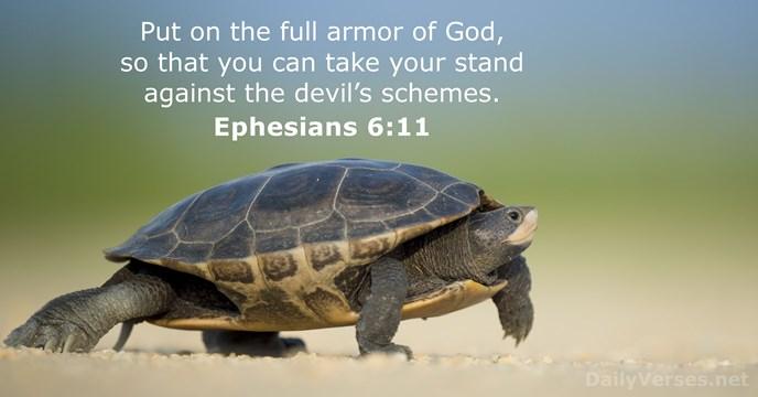 Ephesians 6:11 - Bible verse of the day - DailyVerses.net