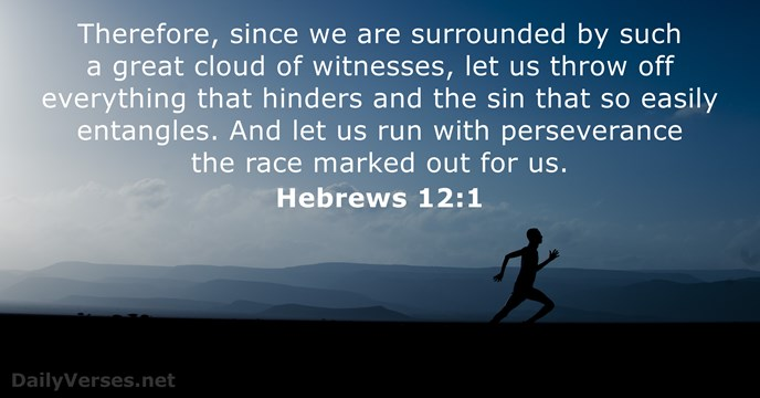 Hebrews 12:1 - Bible verse of the day - DailyVerses.net