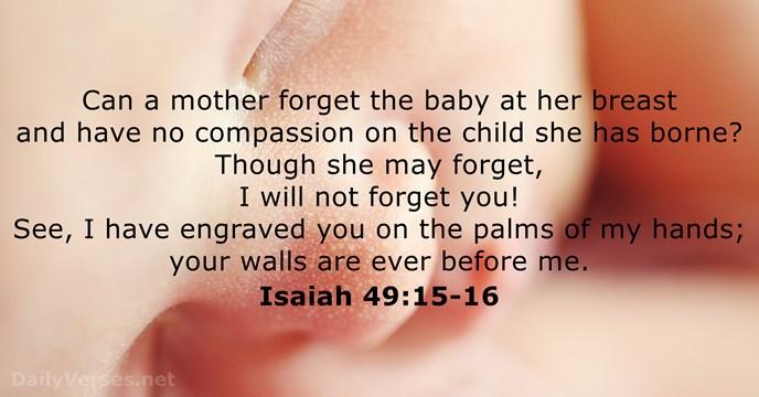 Isaiah 49:15-16
