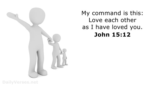 Love Each Other As I Have Loved You: Bible Verse Of The Day