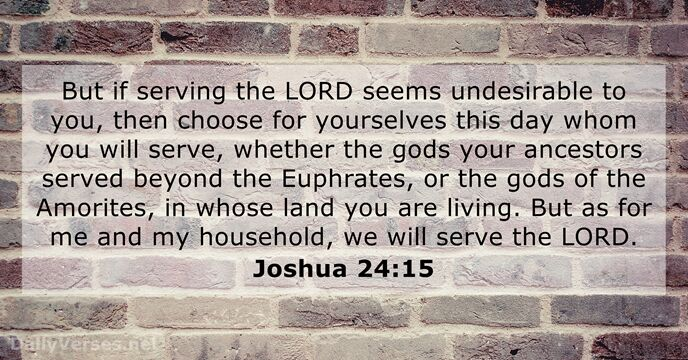 Joshua 24:15 - ESV - Bible verse of the day - DailyVerses.net