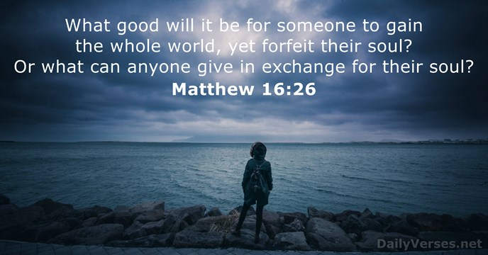 Image result for matthew 16:26