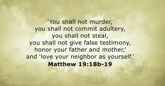 december 20 2017 bible verse of the day matthew 19 18b 19