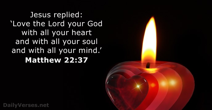 Image result for love the lord with all your heart