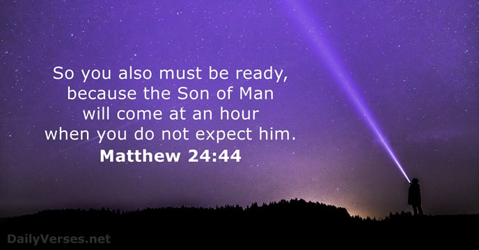 Matthew 24:44