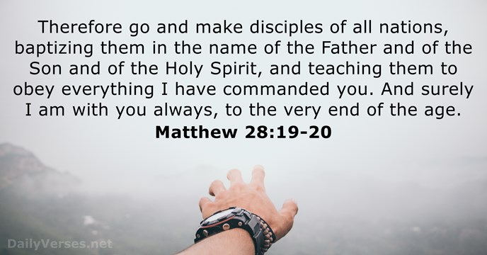 Matthew 28:19-20 - ESV - Bible verse of the day