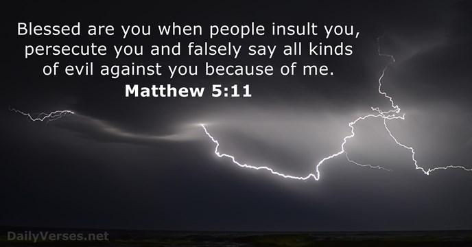 Matthew 5:11 - ESV - Bible verse of the day - DailyVerses net