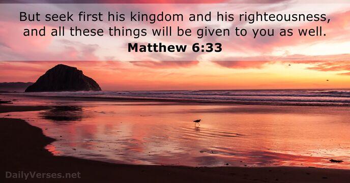 Matthew 6:33 - Bible verse of the day - DailyVerses.net