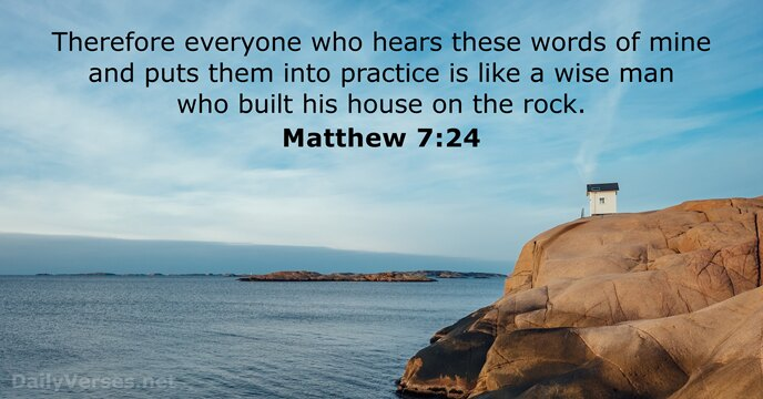 Matthew 7:24 - ESV - Bible verse of the day - DailyVerses net