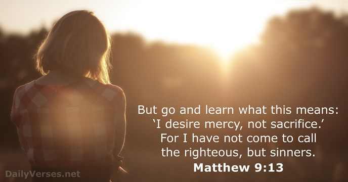 matthew 9 13 - bible verse of the day