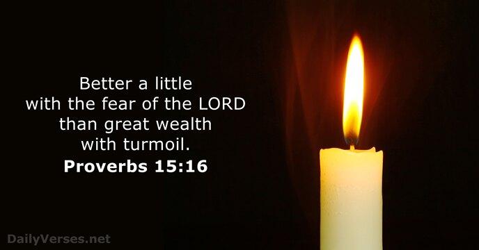 Proverbs 15:16